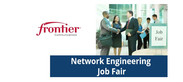 Frontier Communications Network Engineering Job Fair art