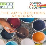 Person holds a paint brush over cups of paint , with logos for the SPC Workforce Institute, St. Petersburg Arts Alliance and The Arts Business Academy