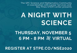 "Science graphic with caption ""A Night with Science: Thursday November 5. 6-8pm - Virtual. Register at stpe.co/nse2020"
