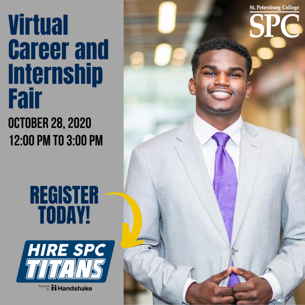 Image showing a man in a business suit with the caption. Virtual Career and Internship Fair October 28, 2020 from 12 pm to 3 pm, register today! Hire SPC Titans