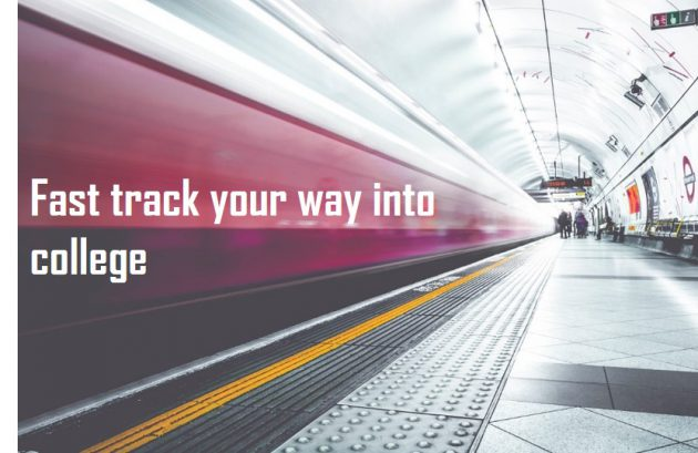 Fast track your way to becoming an enrolled college student