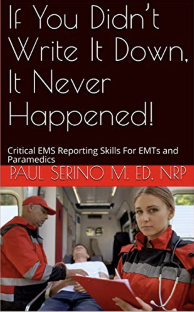 Cover of Paul Serino's new book. Shows an EMS worker writing a report in front of an ambulance.