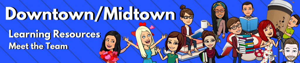 Banner for Downtown and Midtown Learning Resources Staff