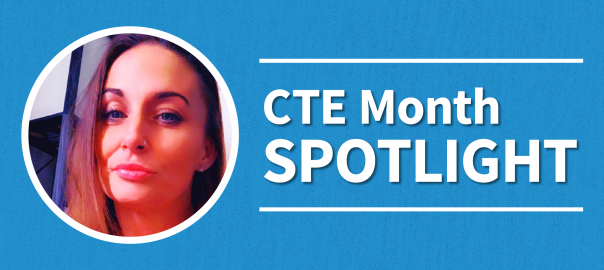 CTE Month Spotlight. Student pictured is Danielle Damico.